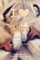 I <3 Happy Cats - Handleiding voor een gelukkige kat